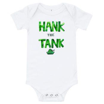 HANK the TANK Quote Baby Bodysuit