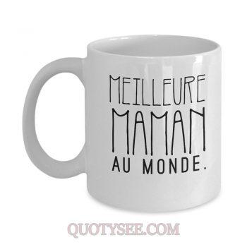 Meilleure Maman au Monde Mug