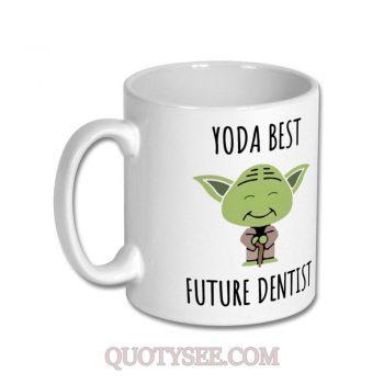 Yoda Best Future Dentist Mug