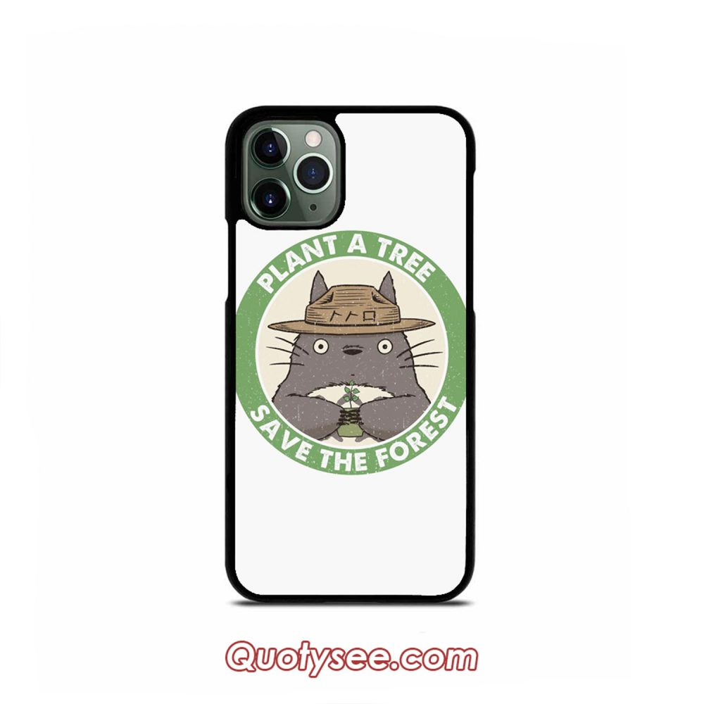 Totoro Save The Forest iPhone Case 11 11 Pro 11 Pro Max XS Max XR X 8 8 Plus 7 7 Plus 6 6S