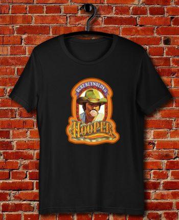 70s Burt Reynolds Classic Hooper Poster Art Quote Unisex T Shirt