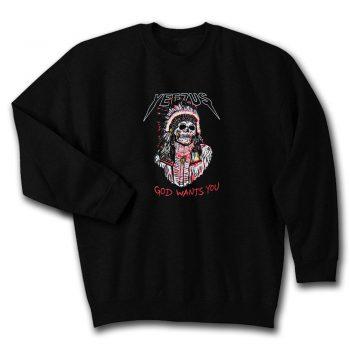 Yeezus God Wants You Quote Unisex Sweatshirt