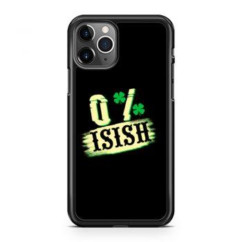 0 Irish St iPhone 11 Case iPhone 11 Pro Case iPhone 11 Pro Max Case