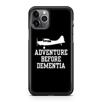 Adventure Before Dementia iPhone 11 Case iPhone 11 Pro Case iPhone 11 Pro Max Case