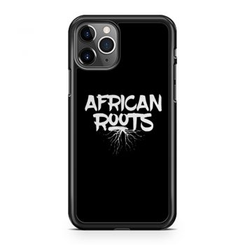 African Roots iPhone 11 Case iPhone 11 Pro Case iPhone 11 Pro Max Case
