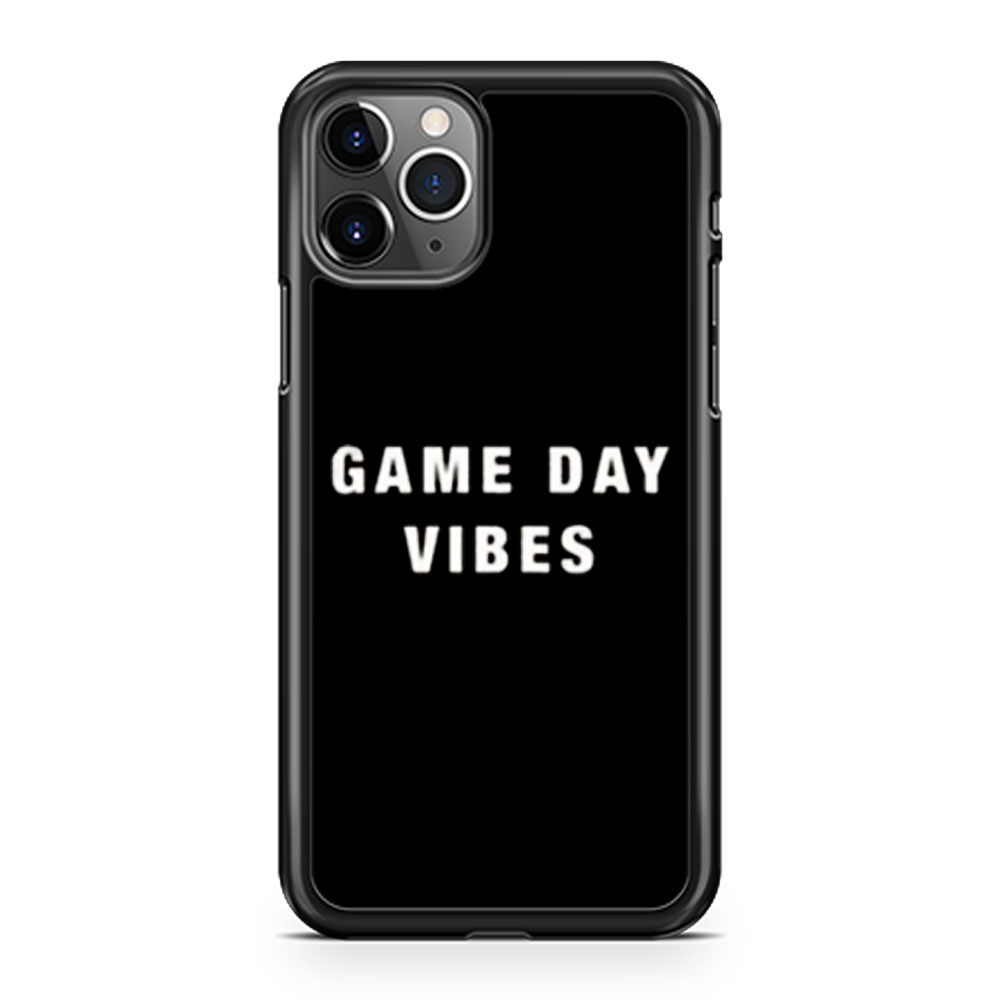 Game Day Vibes iPhone 11 Case iPhone 11 Pro Case iPhone 11 Pro Max Case