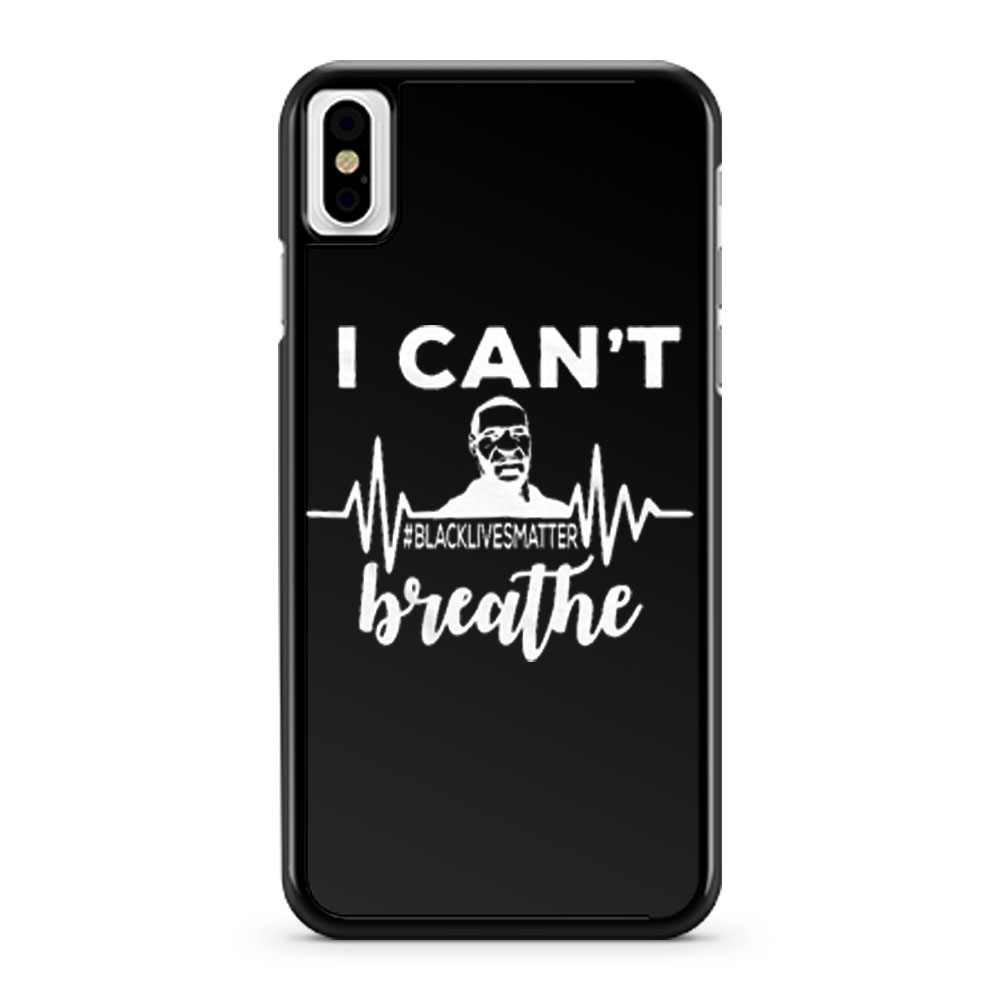 I Can Not Breathe George Floyd Black Lives Matter Movement iPhone X Case iPhone XS Case iPhone XR Case iPhone XS Max Case