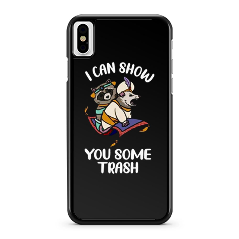 I Can Show You Some Trash Funny Raccoon And Possum iPhone X Case iPhone XS Case iPhone XR Case iPhone XS Max Case