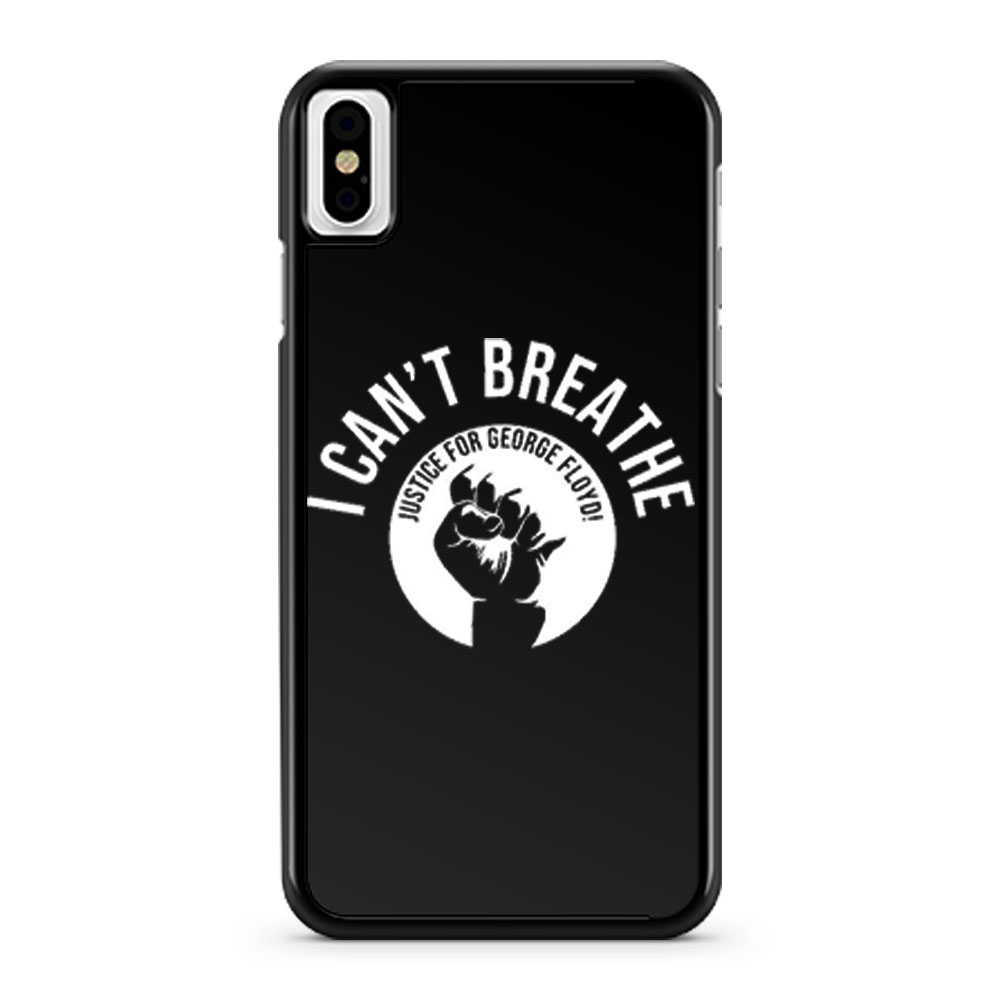 I Cant Breathe Justice For George Floyd iPhone X Case iPhone XS Case iPhone XR Case iPhone XS Max Case