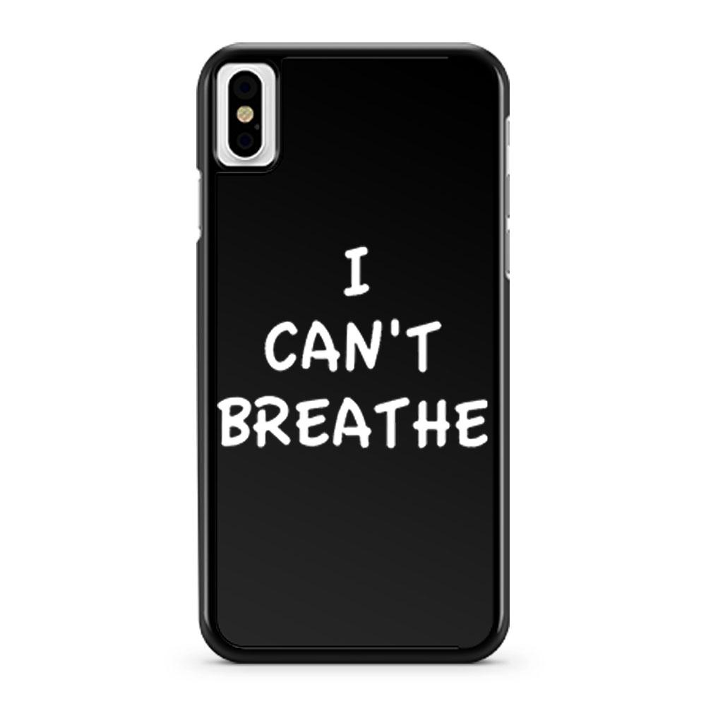 I Cant Breathe Revolt iPhone X Case iPhone XS Case iPhone XR Case iPhone XS Max Case