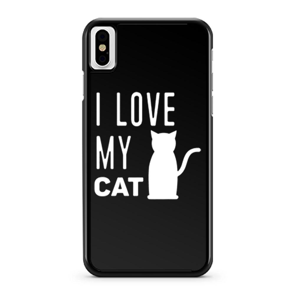 I Love My Cat iPhone X Case iPhone XS Case iPhone XR Case iPhone XS Max Case