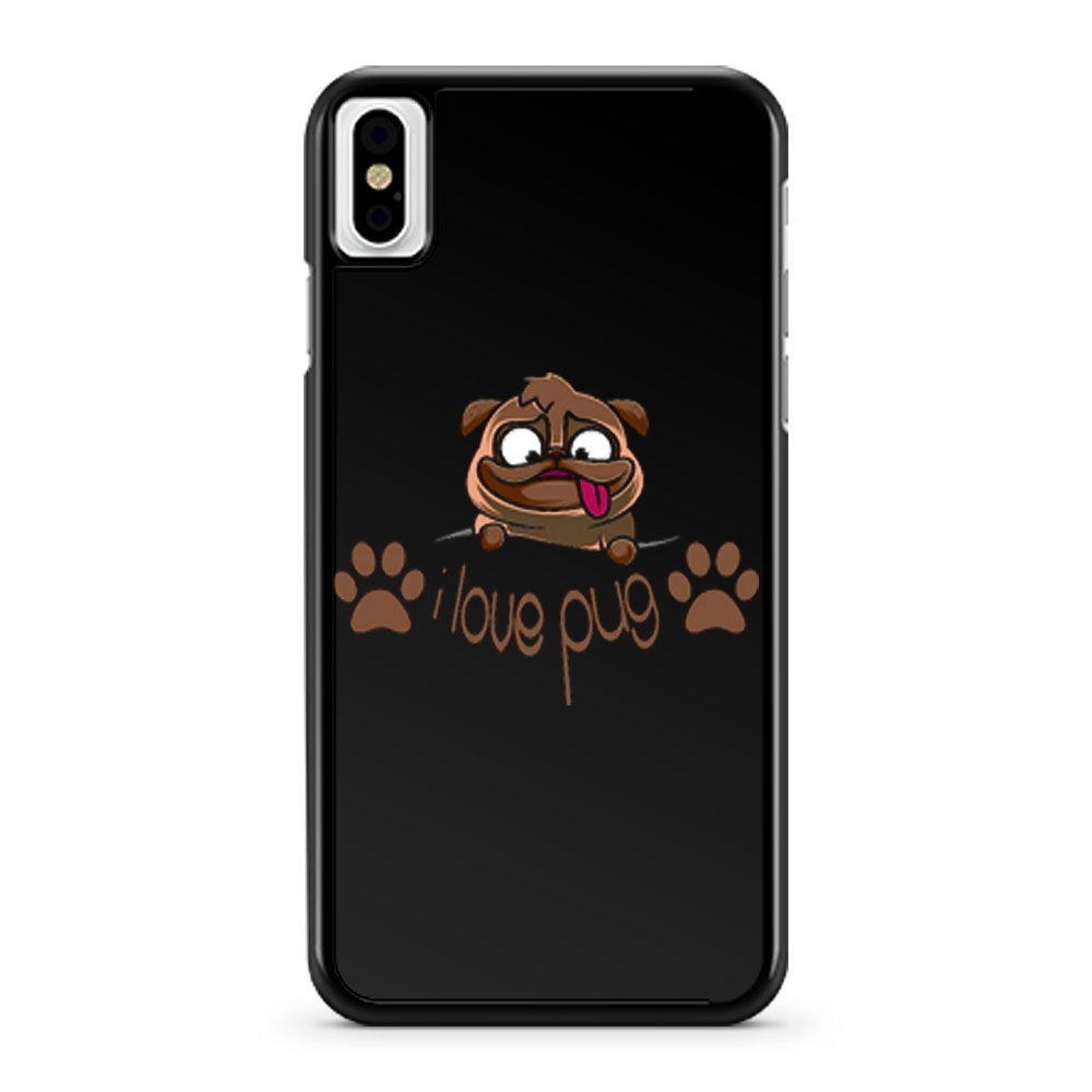 I Love Pug Dogie Lover iPhone X Case iPhone XS Case iPhone XR Case iPhone XS Max Case