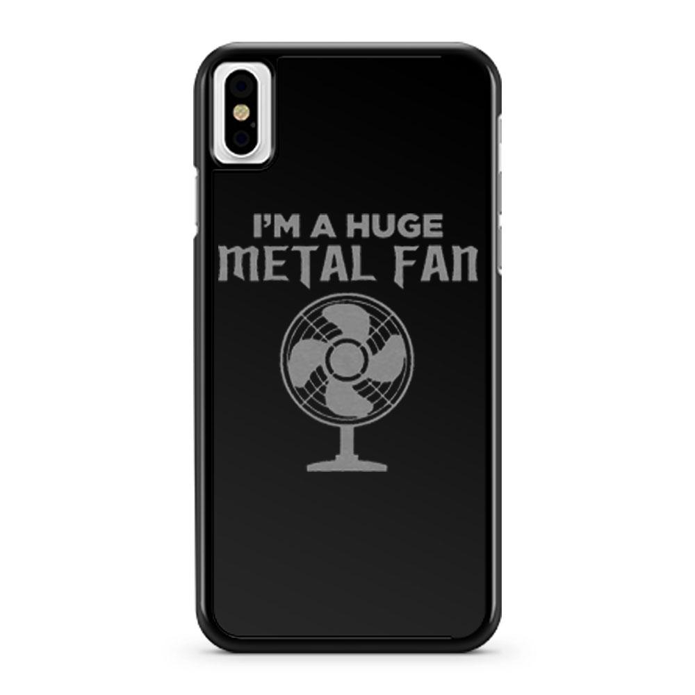 Im a Huge Metal Fan iPhone X Case iPhone XS Case iPhone XR Case iPhone XS Max Case