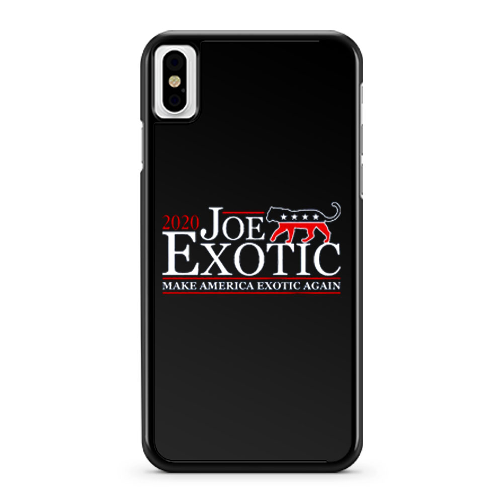 Joe Exotic for President Make America Exotic Again Tiger King iPhone X Case iPhone XS Case iPhone XR Case iPhone XS Max Case