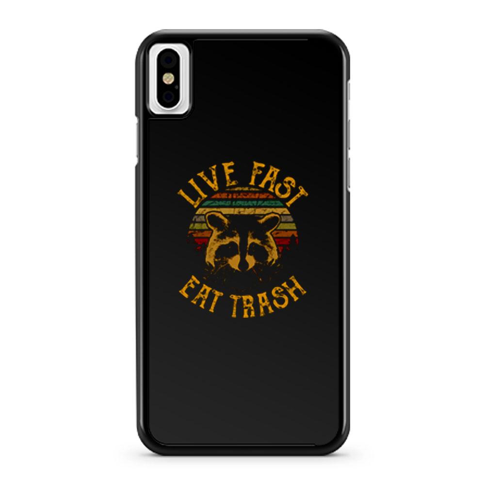 Live Fast Eat Trash iPhone X Case iPhone XS Case iPhone XR Case iPhone XS Max Case