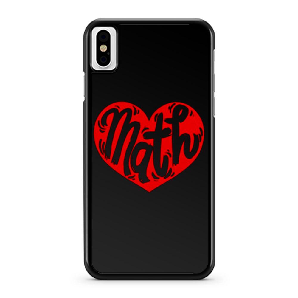 Math Teacher Student iPhone X Case iPhone XS Case iPhone XR Case iPhone XS Max Case