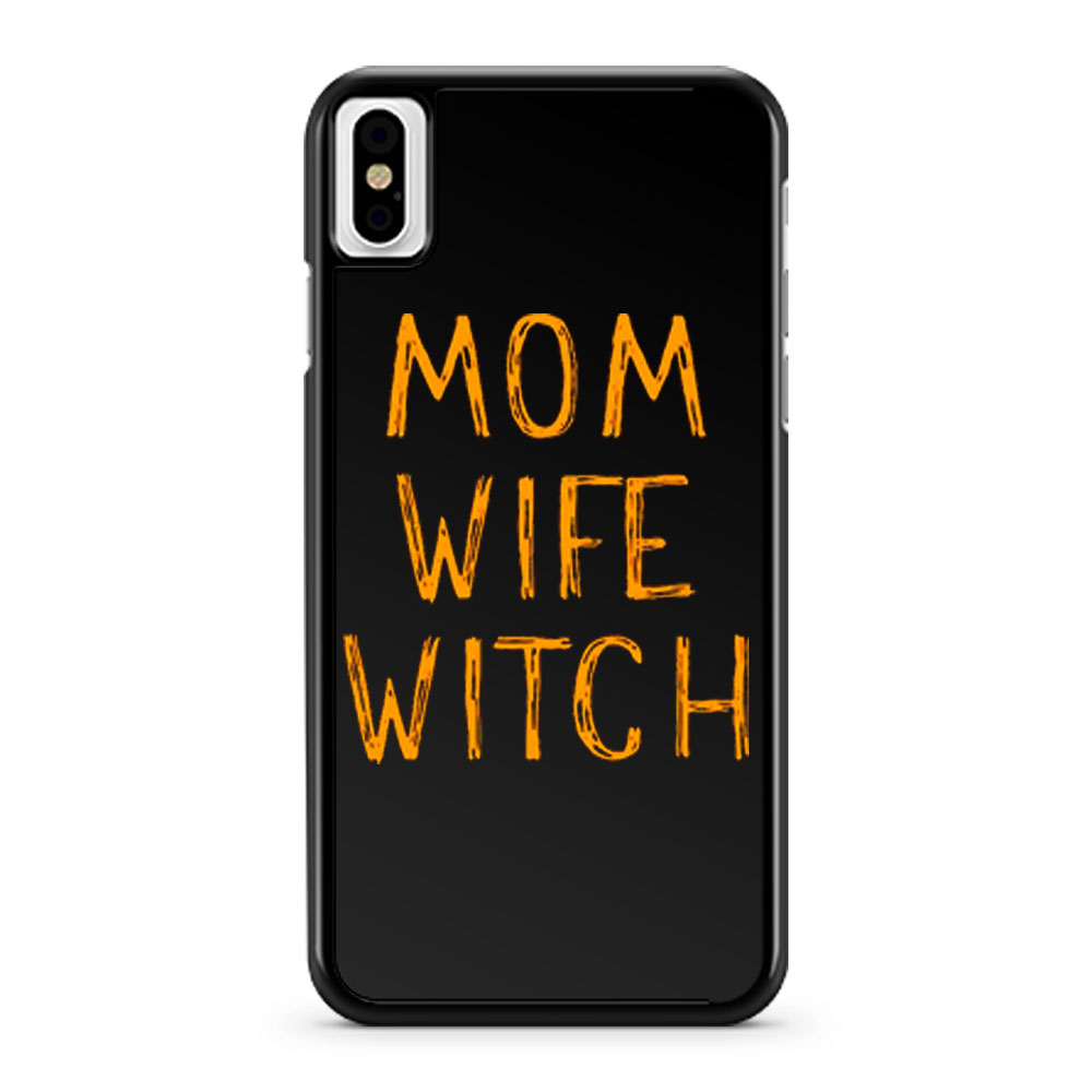 Mom Wife Witch iPhone X Case iPhone XS Case iPhone XR Case iPhone XS Max Case