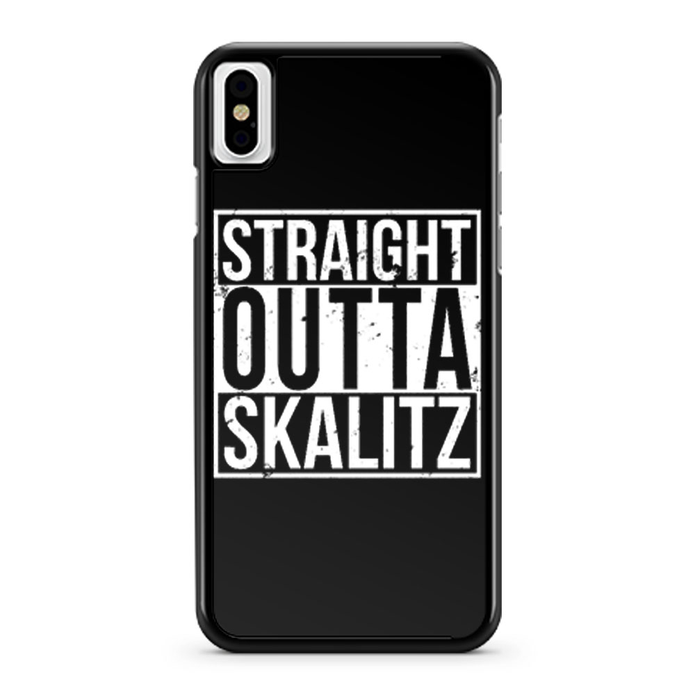 Straight outta Skalitz iPhone X Case iPhone XS Case iPhone XR Case iPhone XS Max Case