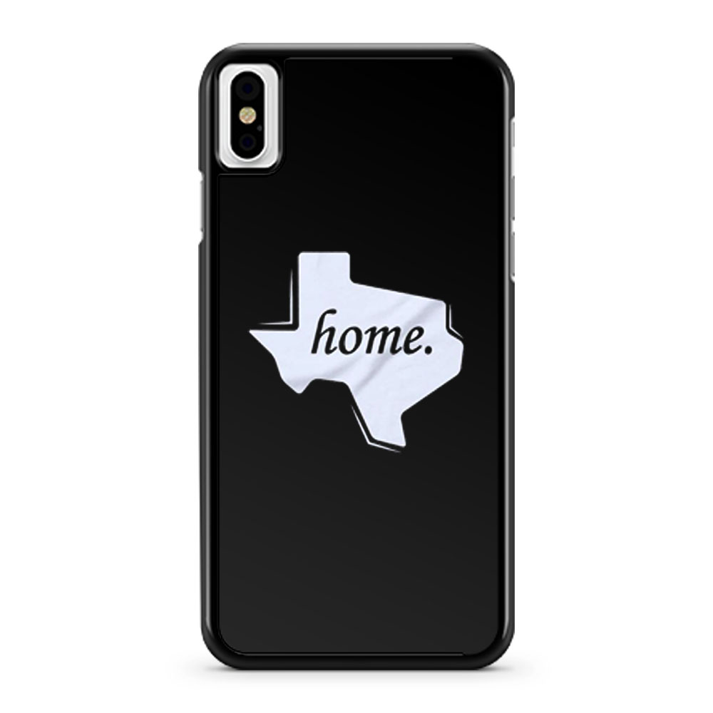 Texas Home iPhone X Case iPhone XS Case iPhone XR Case iPhone XS Max Case