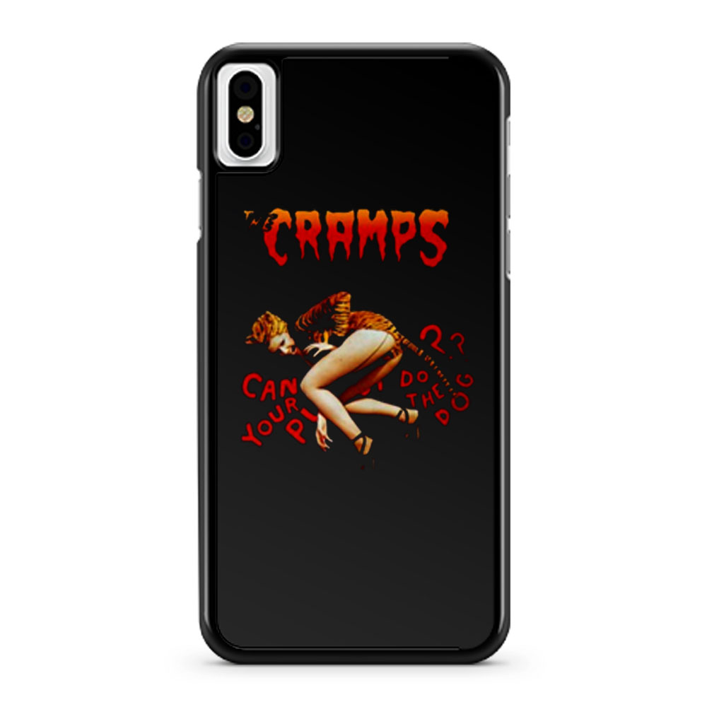 The Cramps Can Your Tiger Pussy Do The Dog iPhone X Case iPhone XS Case iPhone XR Case iPhone XS Max Case
