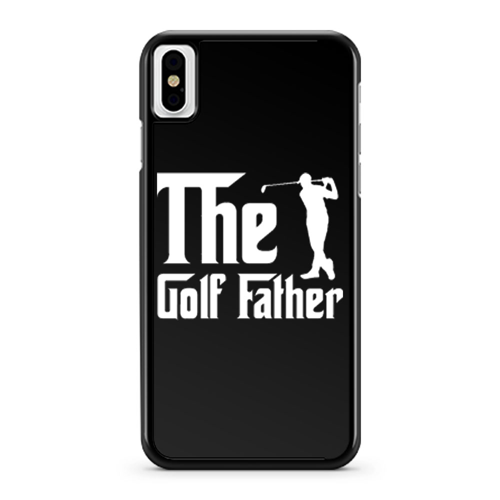 The Golf Father iPhone X Case iPhone XS Case iPhone XR Case iPhone XS Max Case