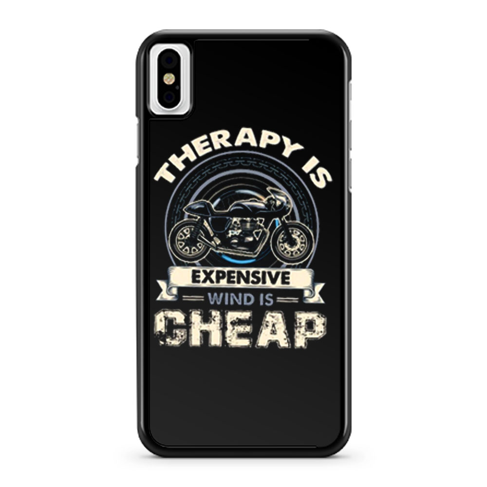 Therapy Is Expensive Wind Is Cheap iPhone X Case iPhone XS Case iPhone XR Case iPhone XS Max Case