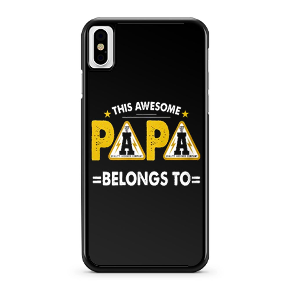 This Papa Belongs Funny Father Quotes iPhone X Case iPhone XS Case iPhone XR Case iPhone XS Max Case