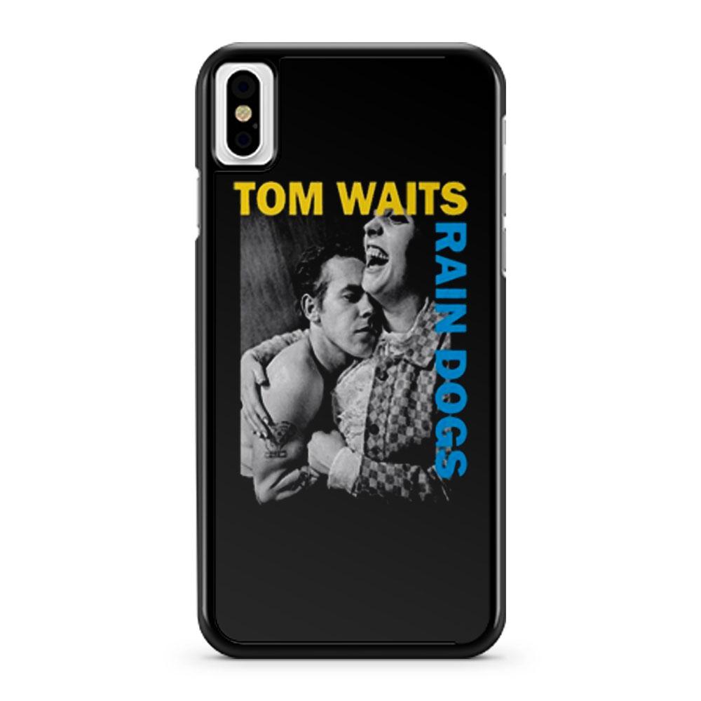 Tom Waits Rain Dogs iPhone X Case iPhone XS Case iPhone XR Case iPhone XS Max Case