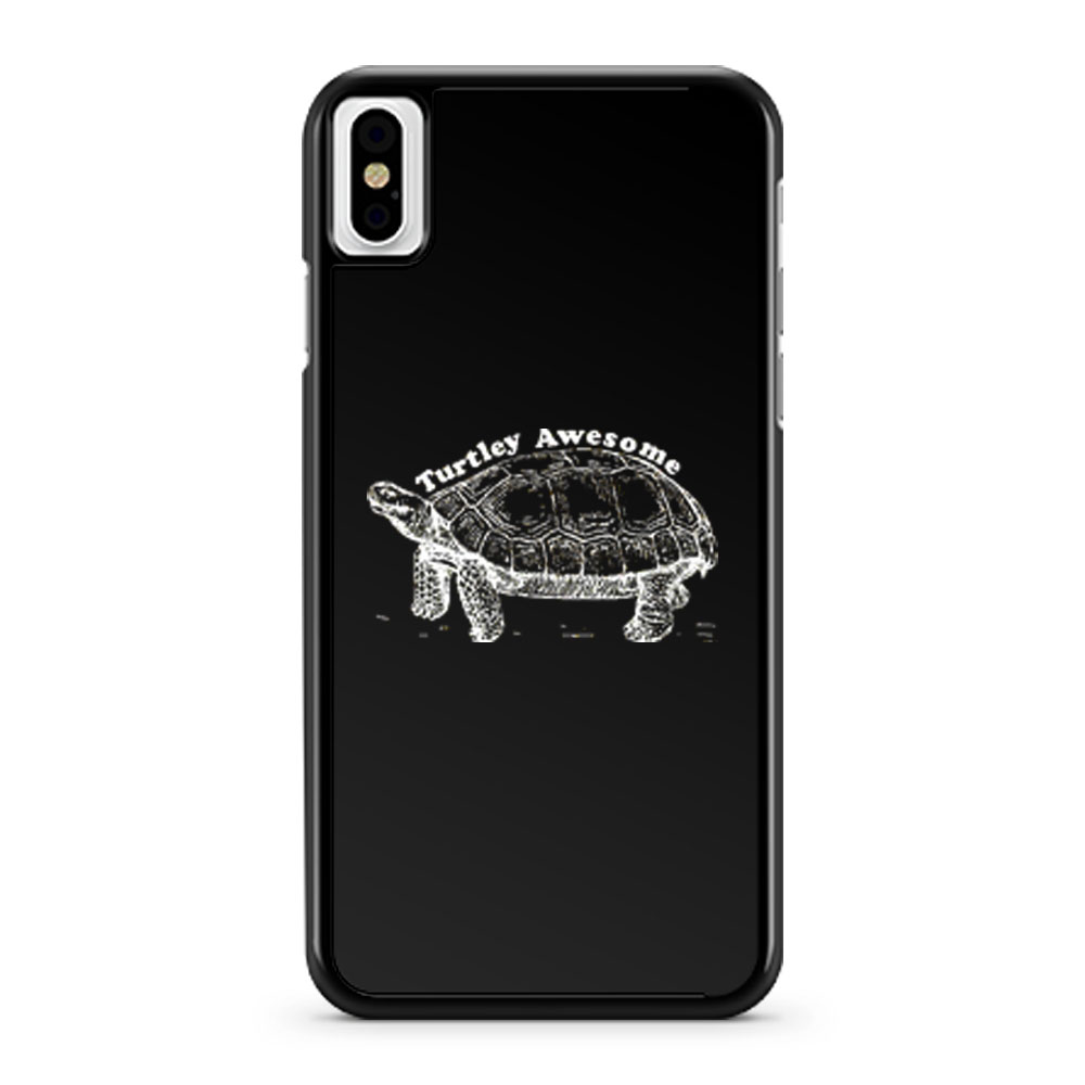 Turtley Awesome iPhone X Case iPhone XS Case iPhone XR Case iPhone XS Max Case