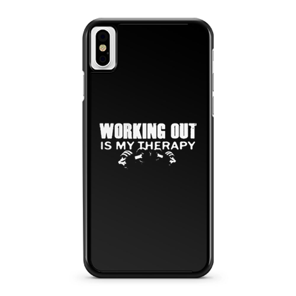 WORKING OUT IS MY THERAPY iPhone X Case iPhone XS Case iPhone XR Case iPhone XS Max Case