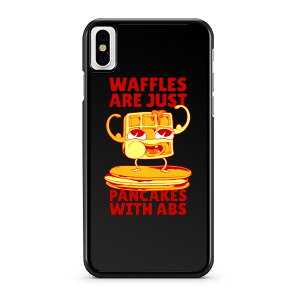 Waffles Pancakes Funny Quotes iPhone X Case iPhone XS Case iPhone XR Case iPhone XS Max Case