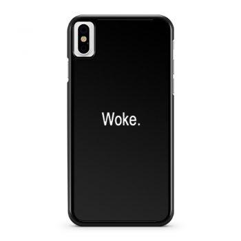 Woke iPhone X Case iPhone XS Case iPhone XR Case iPhone XS Max Case