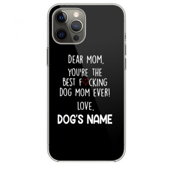 Youre the best dog mom ever iPhone 12 Case iPhone 12 Pro Case iPhone 12 Mini iPhone 12 Pro Max Case