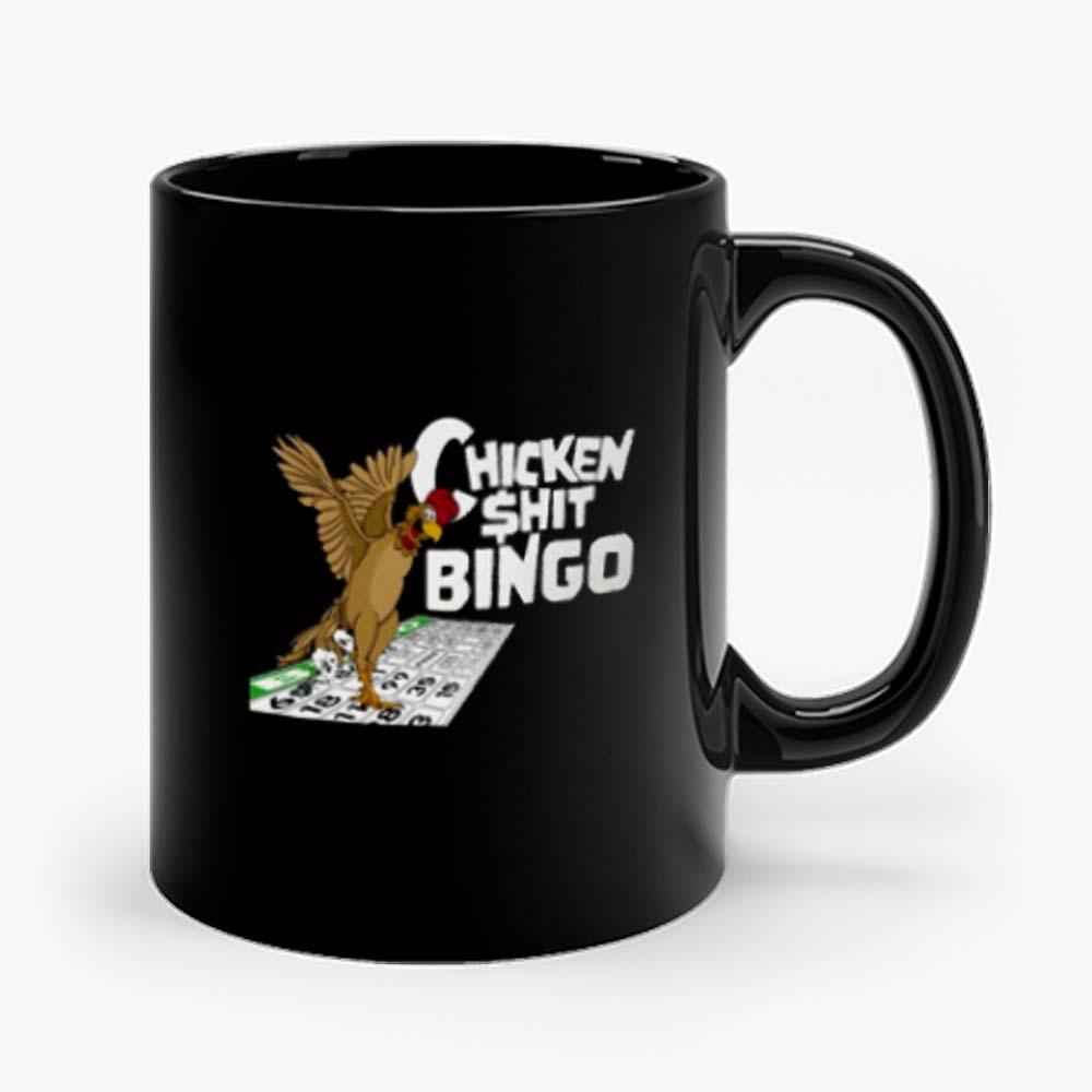 Chicken Shit Bingo Mug