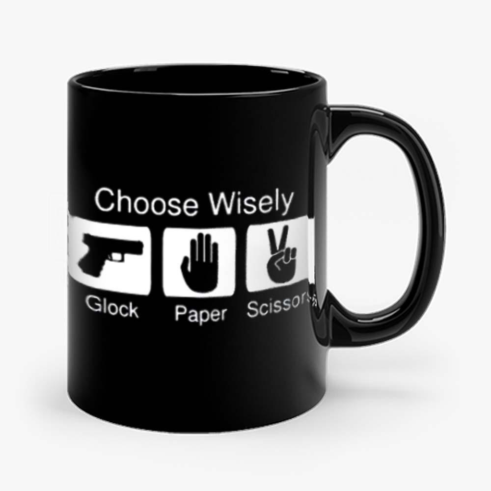 Choose Wisely Glock Paper Scissors Mug