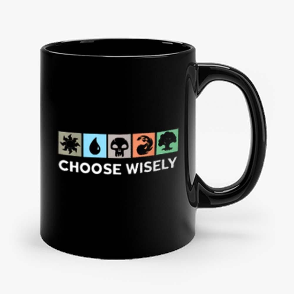 Choose Wisely Vintage Mug