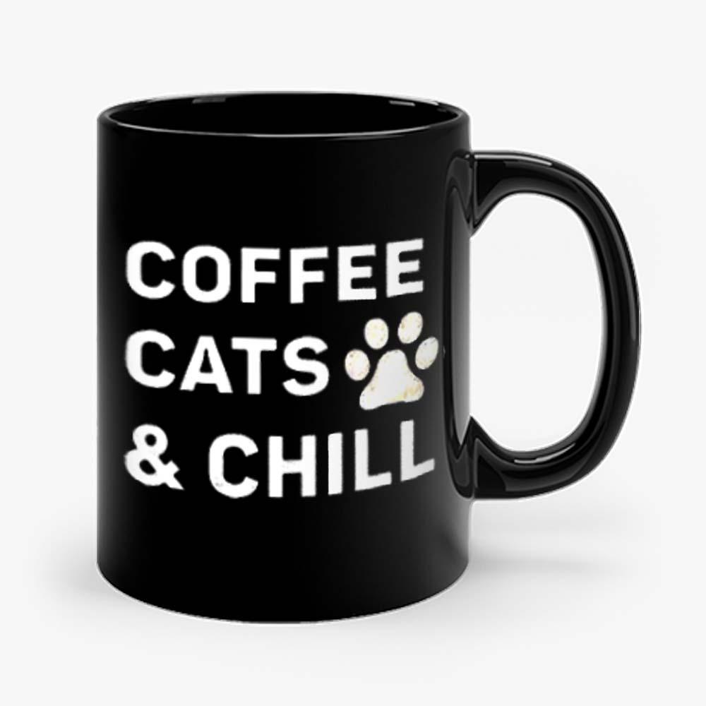 Coffee Cats And Chill Mug