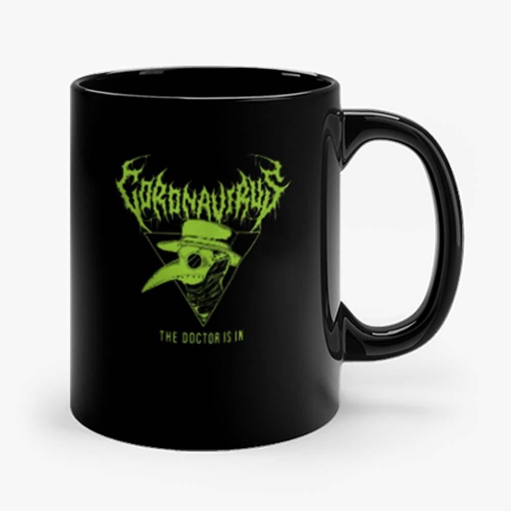 Coronavirus The Doctor Is In Halloween Mug
