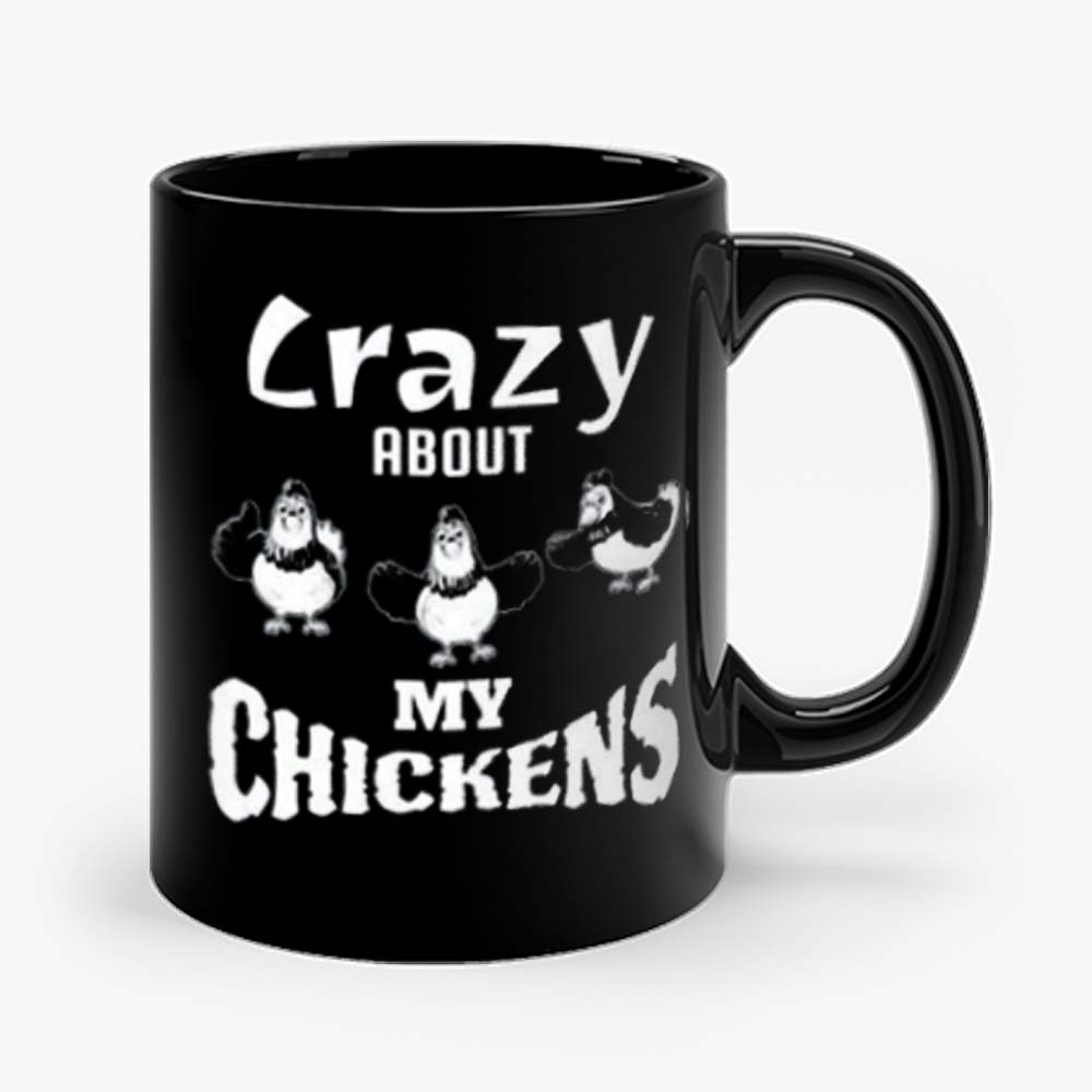 Crazy about My Chickens Chicken Lovers Mug