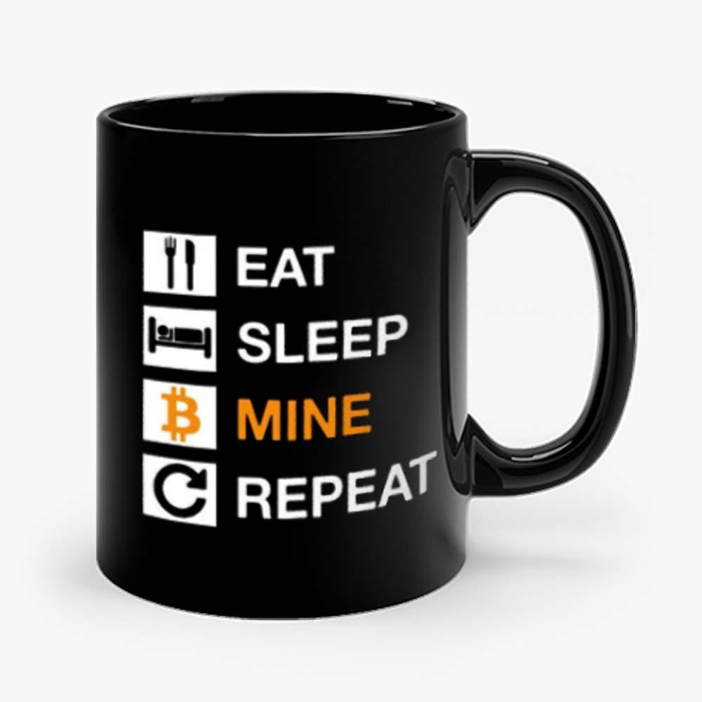 Cryptocurrency Blockchain Hodl BTC Bitcoin Miner Eat Sleep Mine Repeat Mug