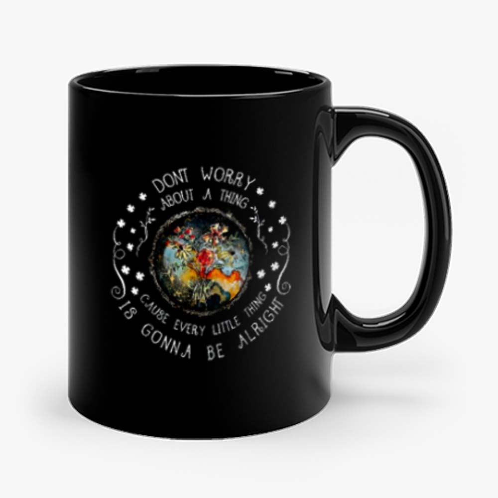 Every Little Thing Is Gonna Be Alright Hippie Mug