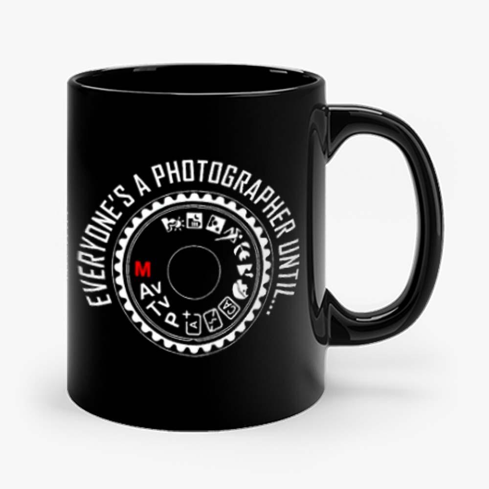 Everyones A Photographer 2 Mug