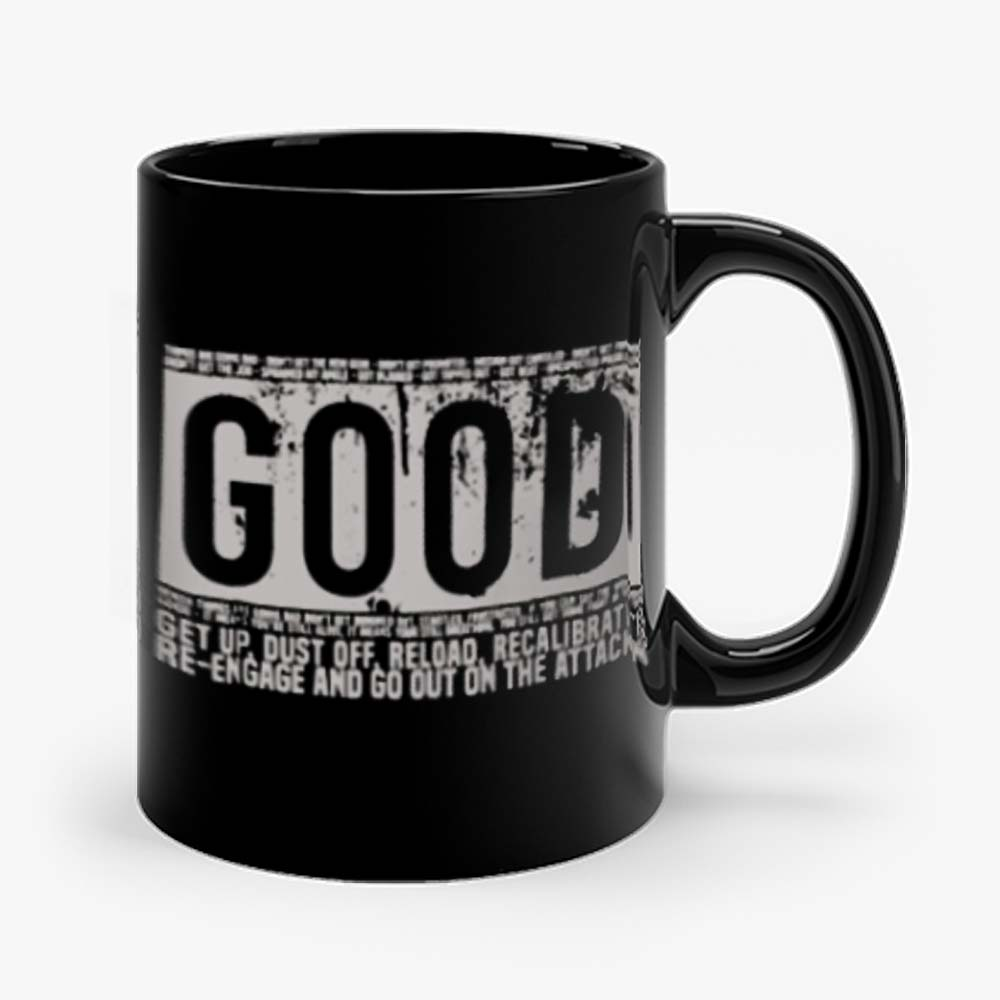 Good Motivational Quote Mug