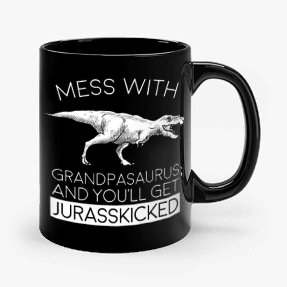 Grandpasaurust Get Jurasskicked Mug