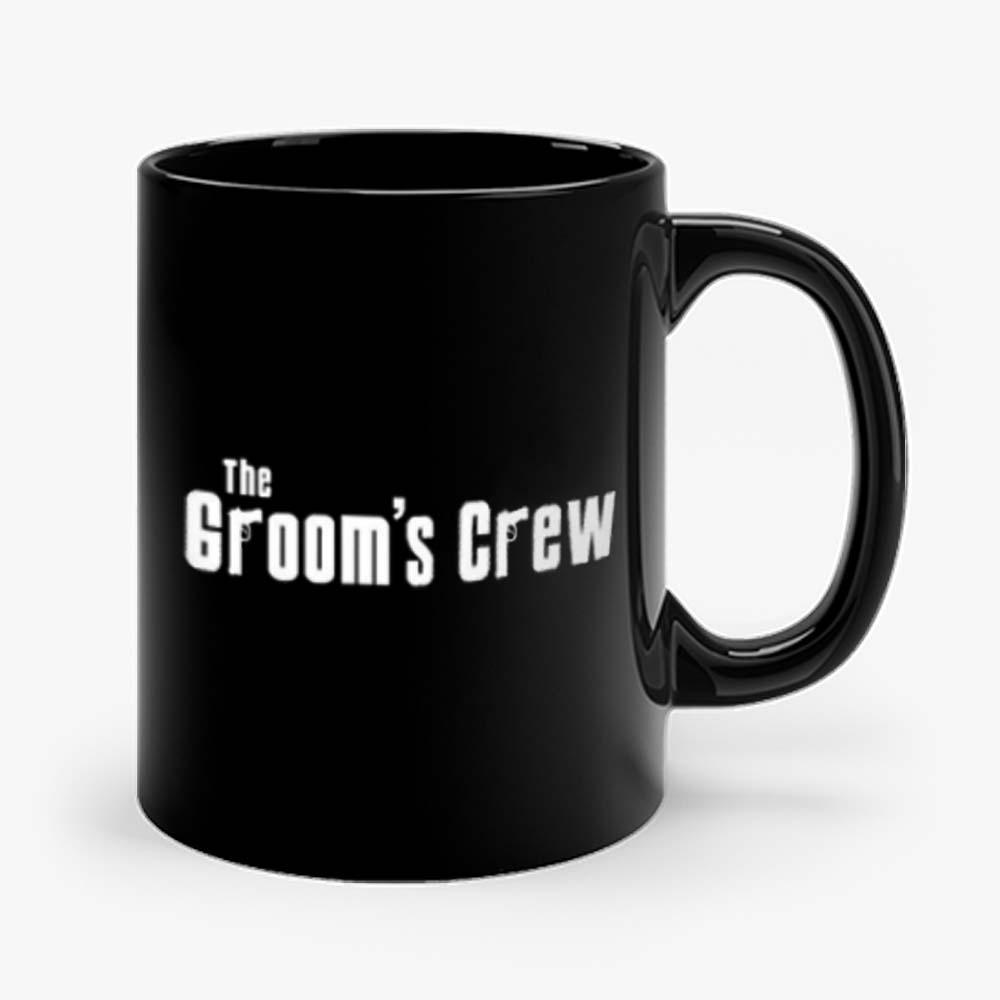 Grooms Men Bachelor Party The grooms crew Mug