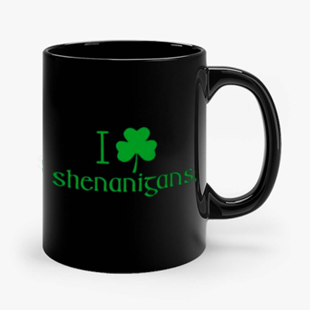 I Love Shenanigans Shamrock Clover Irish Mug