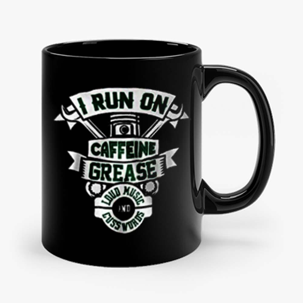 I Run On Caffeine Grease Mug