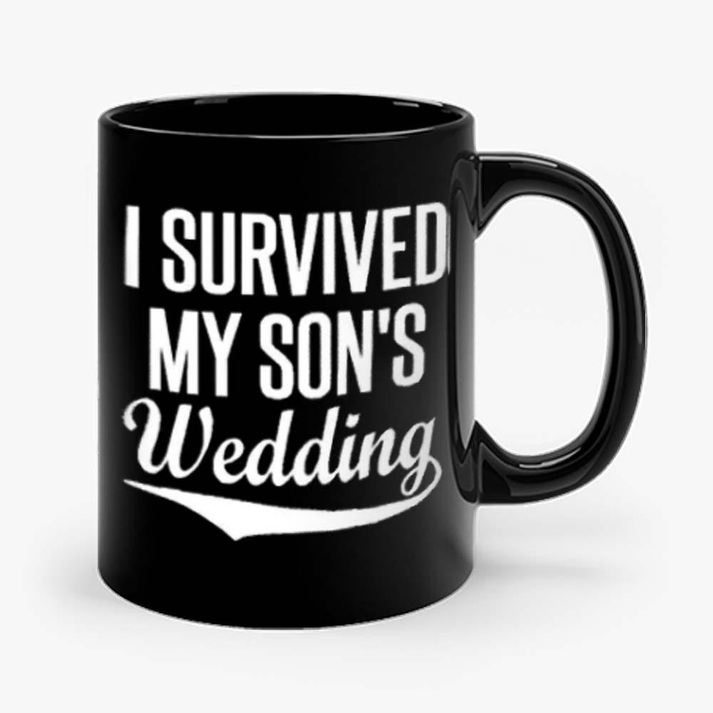 I Survived My Sons Wedding Mug
