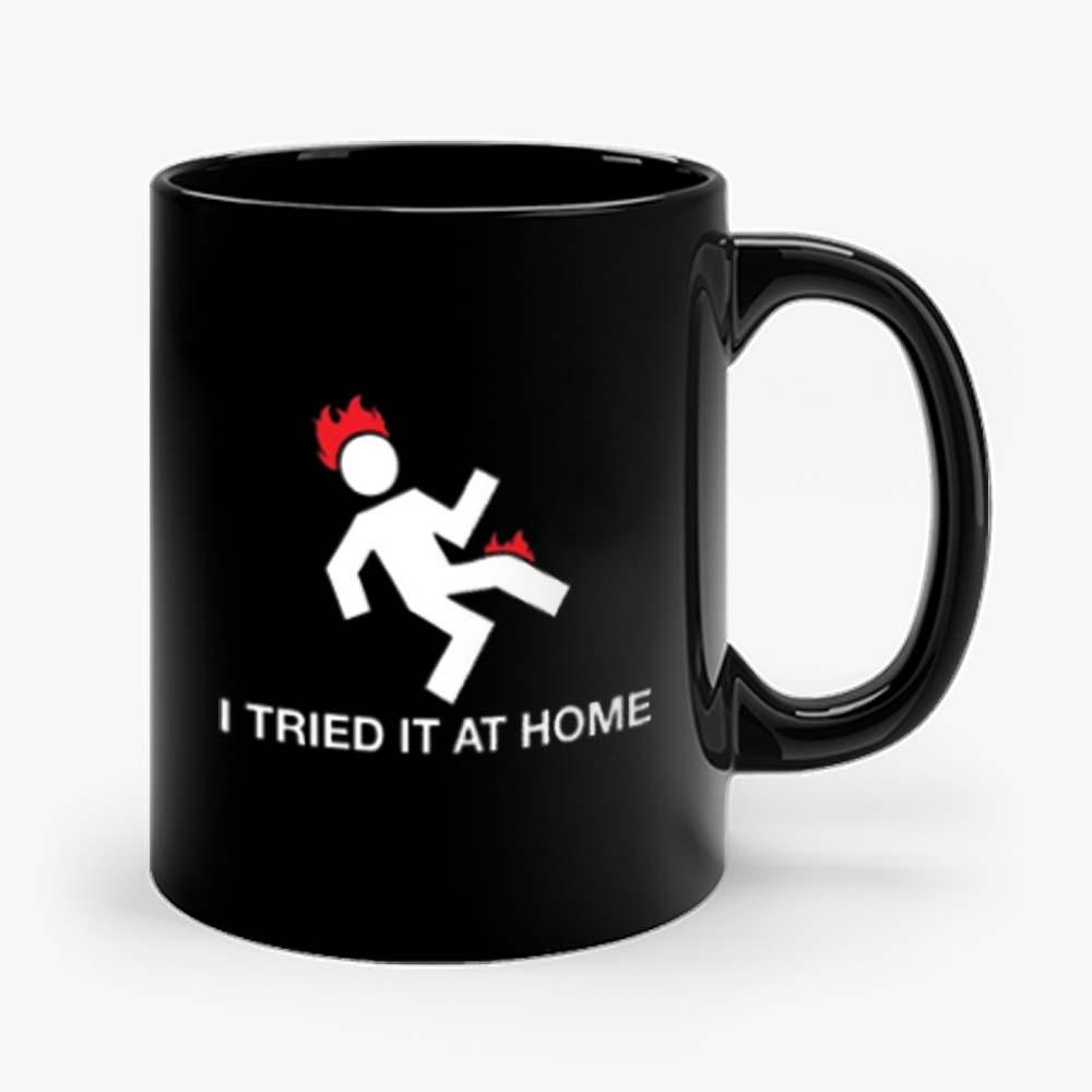 I Tried It At Home Mug