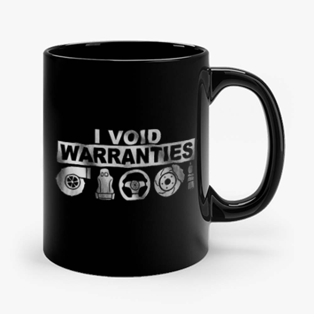 I Void Warranties Mug